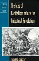 The Idea of Capitalism Before the Industrial Revolution