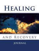 Healing and Recovery Journal