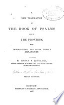A New Translation Of The Book Of Psalms And Of The Proverbs