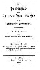 Die Herzogthümer: Cleve, Jülich und Berg, das Großherzogthum Niederrhein, die Markgrafthümer Lausitz und das Großherzogthum Posen
