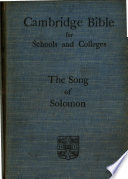 The Song of Solomon with Introductions and Notes