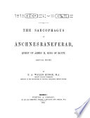 The Sarcophagus of   nchnesr  nefer  b  Queen of      mes II  King of Egypt Book