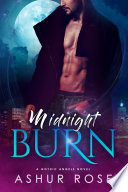 Midnight Burn  a New Adult Paranormal Romance Novel