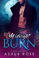 Pdf Midnight Burn: a New Adult Paranormal Romance Novel Telecharger