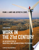 """Work in the 21st Century: An Introduction to Industrial and Organizational Psychology"" by Frank J. Landy, Jeffrey M. Conte"