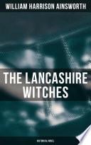 The Lancashire Witches  Historical Novel