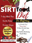 The Sirtfood Diet For Beginners
