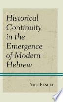 Historical Continuity in the Emergence of Modern Hebrew Book PDF