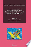 Solar Terrestrial Magnetic Activity and Space Environment