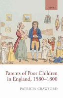 Parents of Poor Children in England 1580 1800