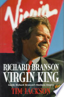Richard Branson, Virgin King