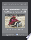 Global Environmental Change The Threat To Human Health Book PDF
