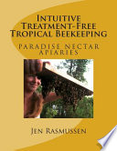 Intuitive Treatment-Free Tropical Beekeeping