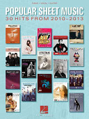 Popular Sheet Music   30 Hits from 2010 2013