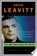 Read Online The Man Who Knew Too Much: Alan Turing and the Invention of the Computer (Great Discoveries) For Free