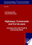 Read Online Highways, Crossroads and Cul de Sacs For Free