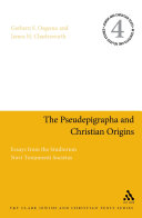 The Pseudepigrapha and Christian Origins