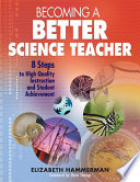 Becoming a Better Science Teacher Book