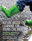 Nature Based Learning For Young Children