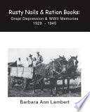 Rusty Nails & Ration Books