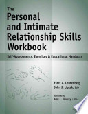 The Personal and Intimate Relationship Skills Workbook
