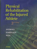 Cover of Physical Rehabilitation of the Injured Athlete