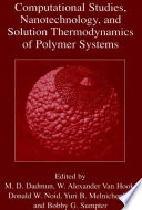 Computational Studies  Nanotechnology  and Solution Thermodynamics of Polymer Systems Book