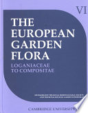 """The European Garden Flora: A Manual for the Identification of Plants Cultivated in Europe, Both Out-of-doors and Under Glass"" by Stuart Max Walters, James Cullen, Royal Horticultural Society (Great Britain)"
