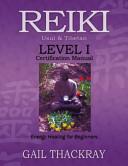 Reiki Usui and Tibetan Level I Certification Manual