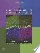 Genetic Instabilities and Neurological Diseases