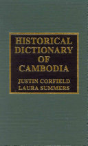Historical Dictionary of Cambodia by Corfield, Justin J