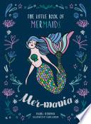 Mermania  The Little Book of Mermaids