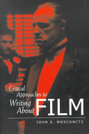 Critical Approaches to Writing about Film Book