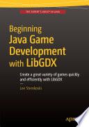 Beginning Java Game Development with LibGDX