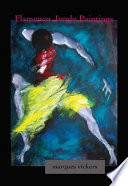 Flamenco Jondo: The Dancer Paintings of Marques Vickers