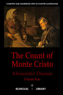 The Count of Monte Cristo Volume 4âle Comte de Monte-Cristo Tome 4: English-French Parallel Text Edition in Six Volumes