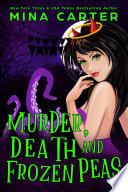 Murder  Death and Frozen Peas  The Dramatic Life of a Demon Princess   2