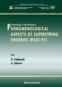 Phenomenological Aspects Of Superstring Theories, Past '97
