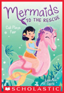 Cali Plays Fair  Mermaids to the Rescue  3