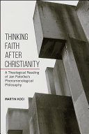 Thinking Faith after Christianity