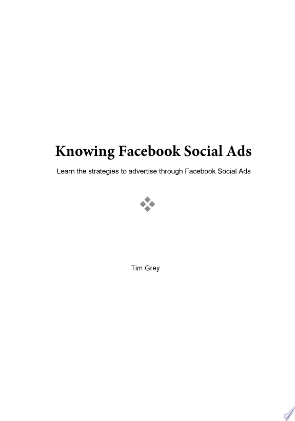 KNOWING FACEBOOK SOCIAL ADS