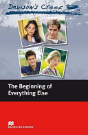 Books - Dawsons Creek1: The Beginning Of Everything Else (Without Cd) | ISBN 9780230037380