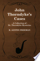 Download John Thorndyke's Cases (A Collection of Dr. Thorndyke Mysteries) Epub