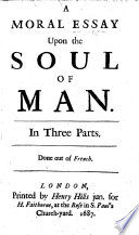 A Moral Essay Upon the Soul of Man