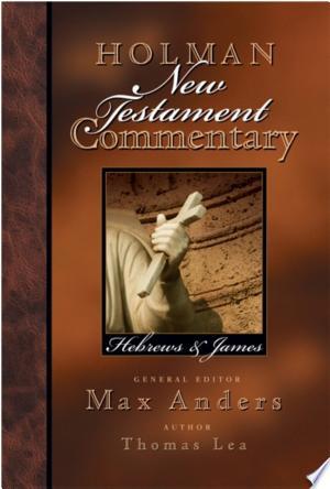 Download Holman New Testament Commentary - Hebrews & James Free PDF Books - Free PDF