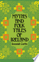 Myths And Folk Tales Of Ireland Book PDF