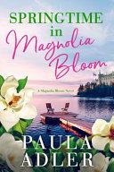 Springtime In Magnolia Bloom