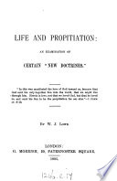 Life and propitiation  an examination of certain  new doctrines   in Life in Christ  and sealing with the spirit  by F W  Grant