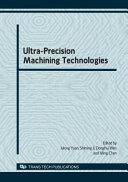 Ultra Precision Machining Technologies Book PDF