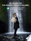 30 Years of Swan history  Anniversary report for the Nordic ecolabel